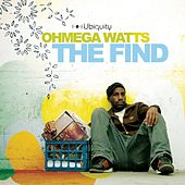 Play & Download The Find by Ohmega Watts | Napster