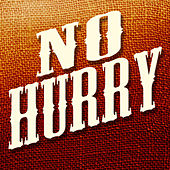 Play & Download No Hurry - Single by Today | Napster