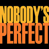Nobody's Perfect - Single by Hip Hop's Finest