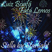 Stella by Starlight by Various Artists