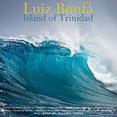 Play & Download Island of Trinidad by Luiz Bonfá | Napster