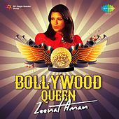 Play & Download Bollywood Queen - Zeenat Aman by Various Artists | Napster