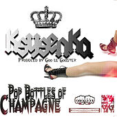 Play & Download Pop Bottles of Champagne (Remix) by Ksysenka | Napster