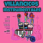 Play & Download Villancicos Instrumentales by Various Artists | Napster