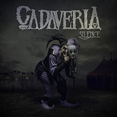 Play & Download Silence by Cadaveria | Napster