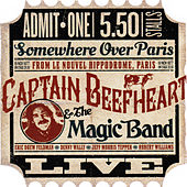 Live from Paris 1977 by Captain Beefheart