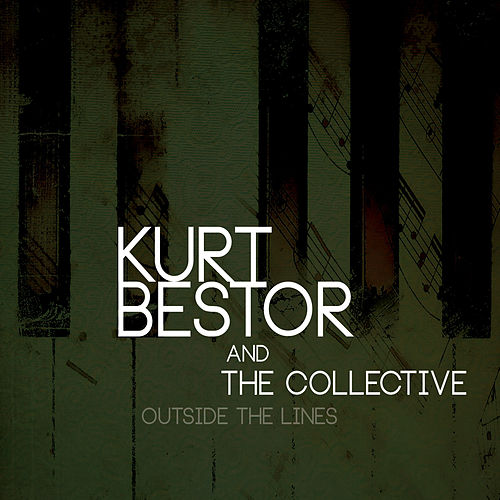 Outside the Lines by Kurt Bestor