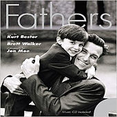 Play & Download Fathers by Kurt Bestor | Napster