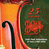 Play & Download Folk Fest Valandovo - 25 Years (1985-2009) by Various Artists | Napster