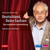 Deutschland, deine Sachsen von Peter Ufer, Tom Pauls