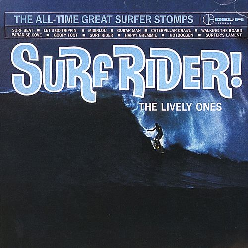 Play & Download Surf Rider! by The Lively Ones | Napster