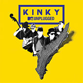 MTV Unplugged by Kinky