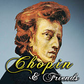 Play & Download Chopin & Friends by Various Artists | Napster
