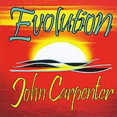 Play & Download Evolution by John Carpenter | Napster