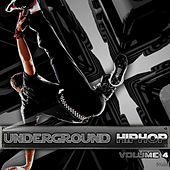 Play & Download Underground Hip Hop Vol 4 by Various Artists | Napster