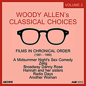 Play & Download Woody Allen's Classical Choices, Vol. 2: 1982 - 1988 by Various Artists | Napster