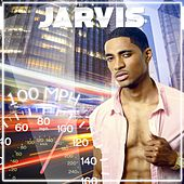 100 mph - Single by Jarvis