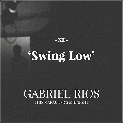 Swing Low by Gabriel Rios
