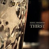 Thirst by Stout Pounders