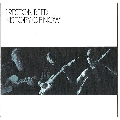 History of Now by Preston Reed