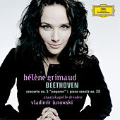 Play & Download Beethoven: Piano Concerto No. 5; Piano Sonata No.28 in A, Op.101 by Hélène Grimaud | Napster