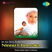 Ninnu Choosaka (Original Motion Picture Soundtrack) by Various Artists