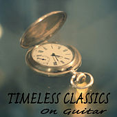 Timeless Classics on Guitar by The O'Neill Brothers Group