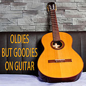 Play & Download Oldies but Goodies on Guitar by The O'Neill Brothers Group | Napster