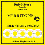 Play & Download Merritone Rocksteady 1966 to 1968 - 10 Rare Singles Set Pt. 1 by Various Artists | Napster