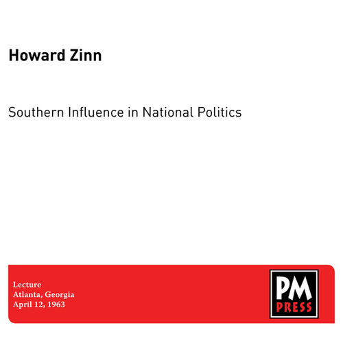 The South and National Politics by Howard Zinn