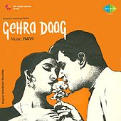 Gehra Daag (Original Motion Picture Soundtrack) by Various Artists