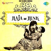Raja Aur Runk (Original Motion Picture Soundtrack) by Various Artists