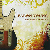 Play & Download You Don't Know Me by Faron Young | Napster