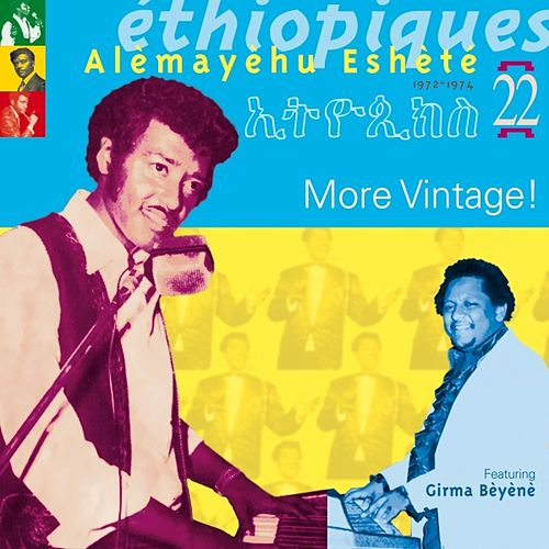 Play & Download Ethiopiques vol 22 (More Vintage !) by Alemayehu Eshete | Napster