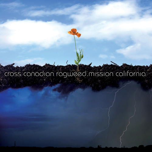 Play & Download Mission California. by Cross Canadian Ragweed | Napster
