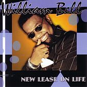 New Lease On Life by William Bell
