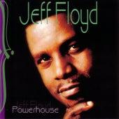 Powerhouse by Jeff Floyd