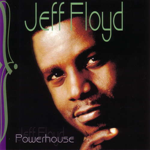 Powerhouse by Jeff Floyd