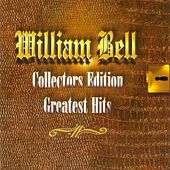 Collectors Edition Greatest Hits by William Bell