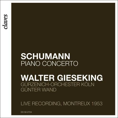 Walter Gieseking: Schumann by Walter Gieseking