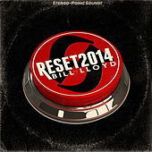 Play & Download Reset 2014 by Bill Lloyd | Napster