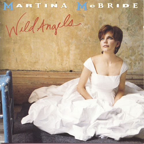 Play & Download Wild Angels by Martina McBride | Napster