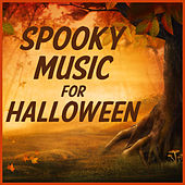 Play & Download Spooky Music for Halloween! The Best Spooky Songs, Sounds, And Effects to Creep out Your Party! by Halloween | Napster