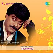 Play & Download Subhalekha (Original Motion Picture Soundtrack) by Various Artists | Napster