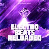 Electro Beats Reloaded by Various Artists