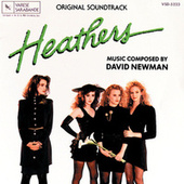 Play & Download Heathers by David Newman | Napster