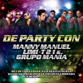 De Party Con Manny Manuel, Limi-T 21 & Grupo Manía by Various Artists