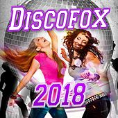 Discofox 2018 by Various Artists