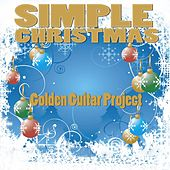 Play & Download Simple Christmas by Golden Guitar Project | Napster
