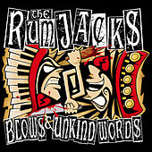 Play & Download Blows & Unkind Words by The Rumjacks | Napster